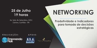Networking Empresário Curitiba - Produtividade e Indicadores para tomada de decisões estratégicas
