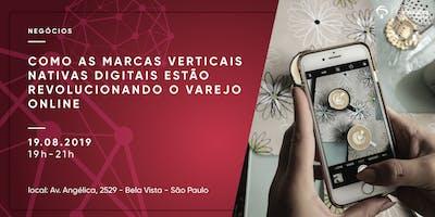 +Como+as+Marcas+Verticais+Nativas+Digitais+es