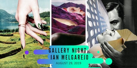 Gallery Night - Ian Melgarejo tickets