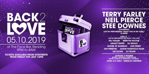 Back 2 Love With Terry Farley, Neil Pierce &  Stee Downes Live PA