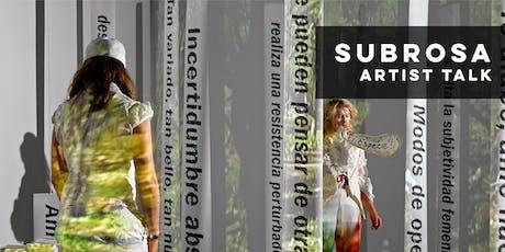 subRosa Artist Talk tickets