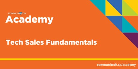 Communitech Academy: Tech Sales Fundamentals - Winter 2020 tickets