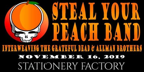 Steal Your Peach Band at The Stationery Factory tickets