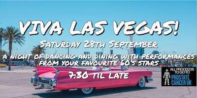 Viva Las Vegas! (60's Night in aid of Prostate Cancer UK)