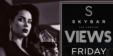 Friday Night @ SkyBar In The Mondrian Hotel In West Hollywood! tickets