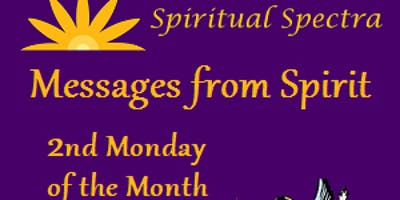 Messages from Spirit, Group Psychic-Medium Event - Fall 2019