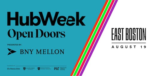 HubWeek Open Doors: East Boston
