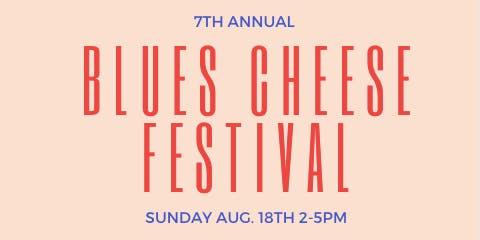 7th Annual Blues Cheese Festival