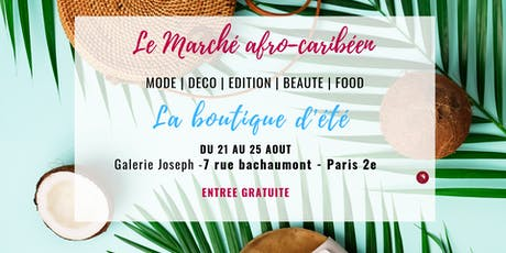 La boutique d'été du marché Afro-caribéen (Paris) tickets