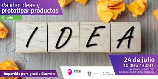 Validar ideas y prototipar productos