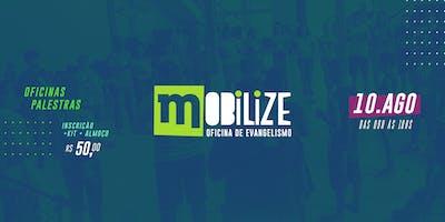 Mobilize • Oficina de Evangelismo
