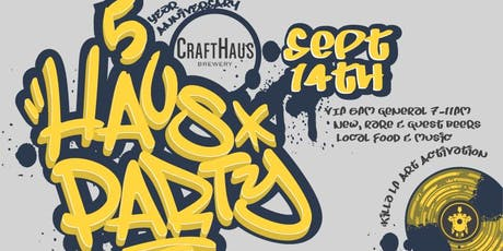 Haus Party, CraftHaus Brewery 5th Anniversary tickets