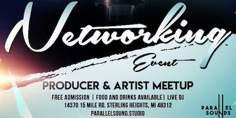 Producer & Artist Networking Event | Presented By Parallel Sounds Studios tickets