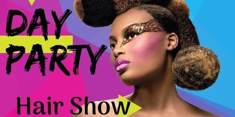 Hair Show & Day Party tickets