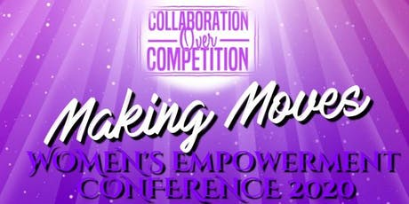 Making Moves: Women's Empowerment Conference 2020 tickets