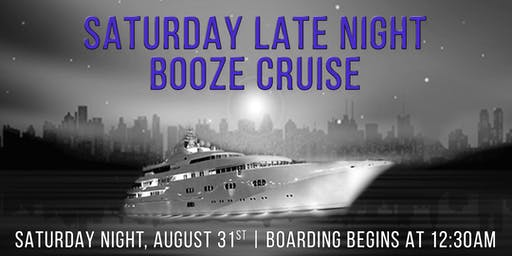 Saturday Late Night Booze Cruise aboard Spirit of Chicago