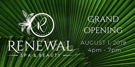 FREE Grand Opening Event - Renewal Spa & Beauty tickets
