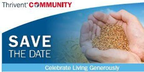 Celebrate Living Generously Fundraising Dinner tickets
