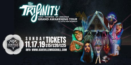 The Trifinity (Yheti x Toadface x Mt. Analogue) Grand Awakening Tour | Asheville Music Hall tickets