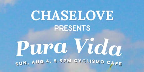Pura Vida. Homeless Outreach Fundraiser, sending CHASELOVE to Costa Rica.  tickets