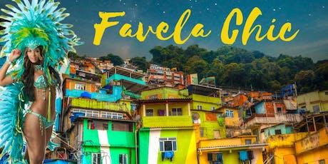 Favela Chic - Brazilian Party tickets