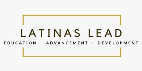 Latinas Rising L.E.A.D Series: Running for Office as a Latina  tickets