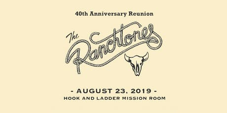 The Ranchtones - 40th Anniversary Reunion tickets
