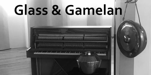 Glass & Gamelan (extra concert)