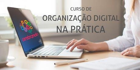 Curso de Organização Digital na Prática ingressos
