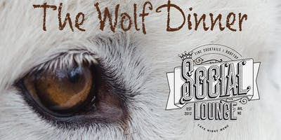 The Wolf Dinner as Social Lounge Downtown on 8/29 @ 6pm