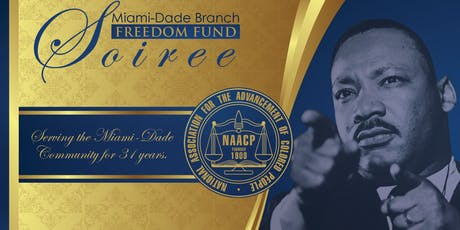 2019 NAACP Miami-Dade Branch Freedom Fund Soiree tickets
