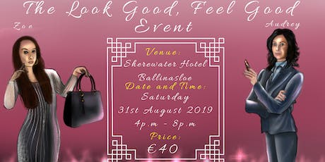 The Look Good, Feel Good Event tickets