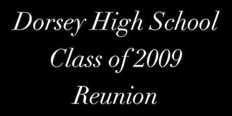 Dorsey High School 2009  Class Reunion tickets