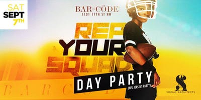 REP YOUR SQUAD DAY PARTY