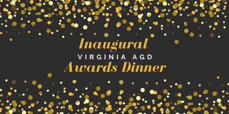 Inaugural Virginia AGD Awards Dinner tickets