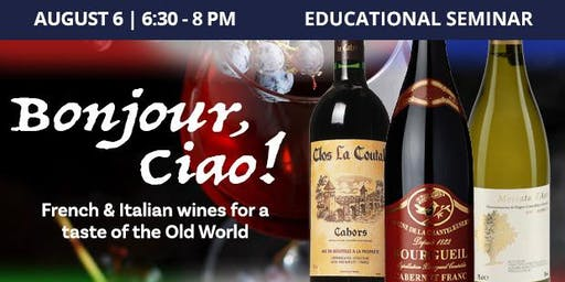 Educational Seminar: French & Italian Wines!