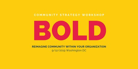 BOLD – a Community Strategy Workshop by Association Chat tickets