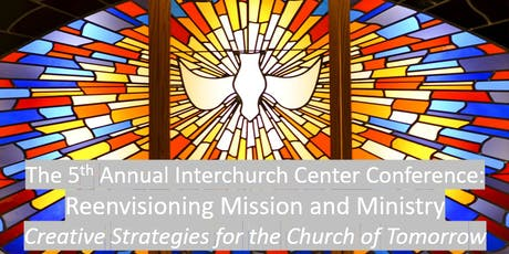 Reenvisioning Mission & Ministry: Strategies for the Church of Tomorrow tickets