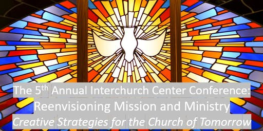 Reenvisioning Mission & Ministry: Strategies for the Church of Tomorrow