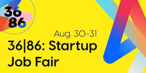 36|86: Startup Job Fair - Day 2