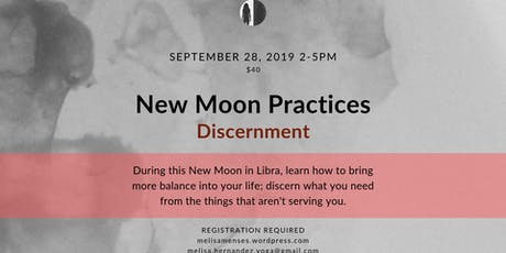 New Moon Practices: Discernment tickets