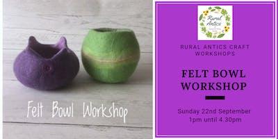 Felt Bowl Making Workshop
