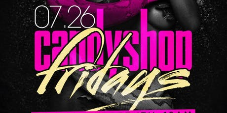 Candy shop fridays  tickets