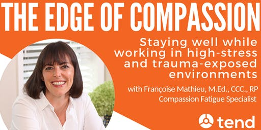 The Edge of Compassion with Francoise Mathieu