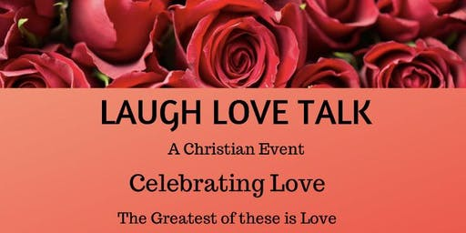 Laugh Love & Talk         A Christian Event.  Dinner and Poetry