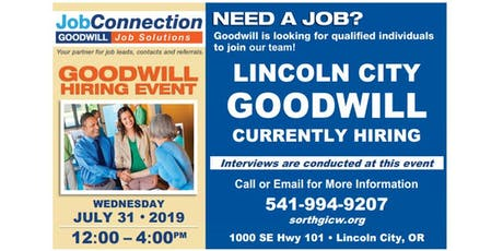 Goodwill is Hiring -  Lincoln City - 7/31/19 tickets