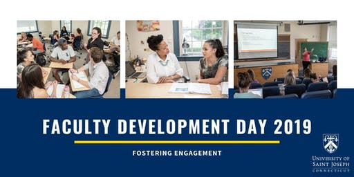 Faculty Development Day 2019:  Fostering Engagement