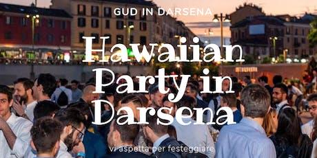 CFM / Hawaiian Party in Darsena biglietti
