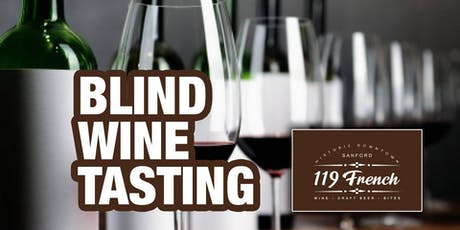 What's in the Glass - Blind Wine Tasting at 119 French Bar tickets