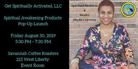 Savannah Spiritual Awakening Products Pop-Up Launch tickets